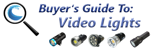 Buyers Guide to Underwater Video Lights